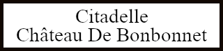 Citadelle - Château De Bonbonnet