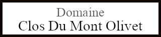 Domaine Clos Du Mont Olivet